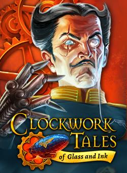 Official Clockwork Tales: Of Glass and Ink (PC)
