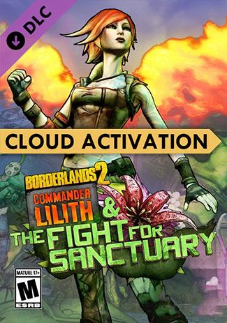 Official Borderlands 2: Commander Lilith & the Fight for Sanctuary (PC/Cloud Activation)