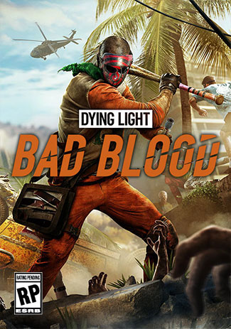 Official Dying Light: Bad Blood (PC)