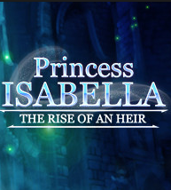 Official Princess Isabella: The Rise of an Heir (PC)