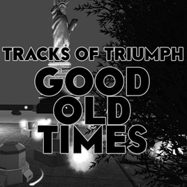Tracks of Triumph: Good Old Times (PC)