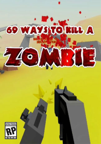 69 Ways to Kill a Zombie (VR)